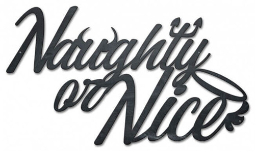 Naughty Or Nice Metal Sign 27 x 16 Inches