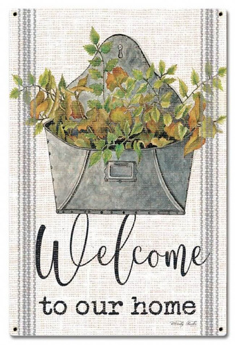 Welcome To Our Home Metal Sign 16 x 24 Inches