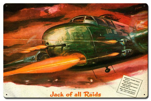 Jack Of All Raids Metal Sign 24 x 16 Inches