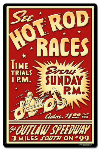 1950's Hot Rod Races Metal Sign 16 x 24 Inches