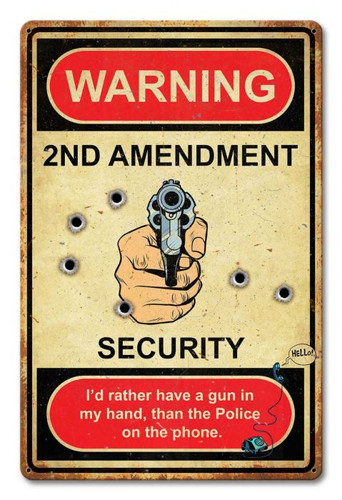 Warning 2nd Amendment Metal Sign 12 x 18 Inches