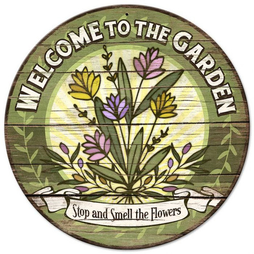 Welcome to the Garden Metal Sign 14 x 14 Inches