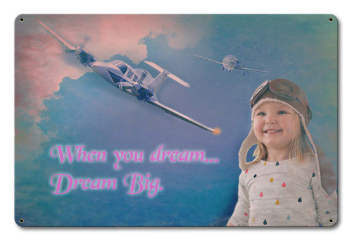 Dream Big Girl Metal Sign 18 x 12 Inches