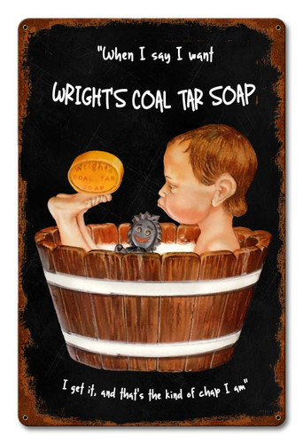 Wrights Coal Tar Soap Metal Sign 12 x 18 Inches