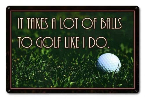 Lots Of Balls Metal Sign 18 x 12 Inches