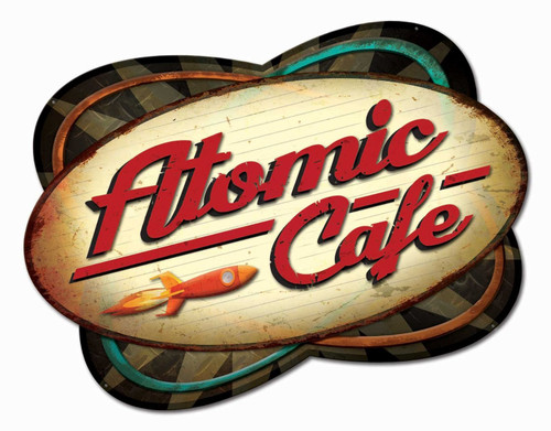 Atomic Cafe Metal Sign 30 x 23 Inches
