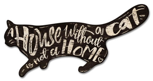 House Without Cat Not Home Metal Sign 22 x 11 Inches