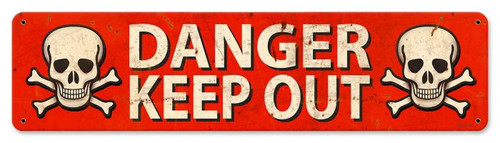 Danger Keep Out Metal Sign 20 x 5 Inches