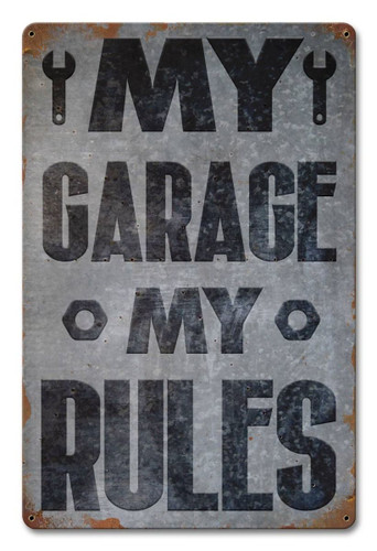 My Garage My Rules Metal Sign 12 x 18 Inches