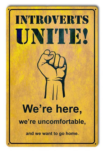 Introverts Unite Metal Sign 12 x 18 Inches