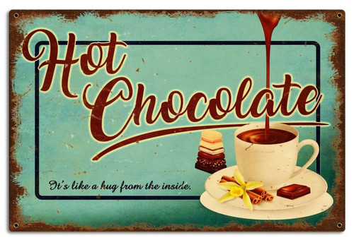 Hot Chocolate Metal Sign 24 x 16 Inches