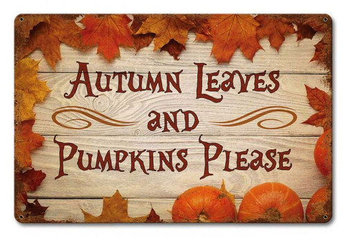 Autumn Leaves and Pumpkins Metal Sign 18 x 12 Inches