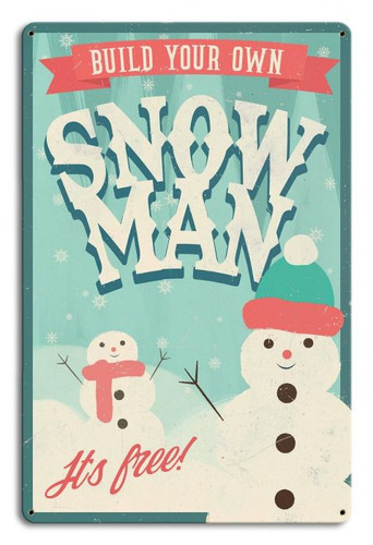 Build Your Own Snowman Metal Sign 12 x 18 Inches