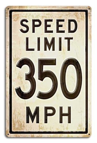350 Speed Limit Grunge Metal Sign 12 x 18 Inches