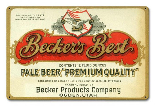 Beckers Best Metal Sign 18 x 12 Inches