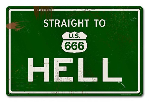 Hell Grunge Road Metal Sign 18 x 12 Inches