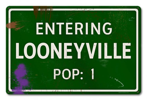 Looneyville Grunge Road Metal Sign 18 x 12 Inches