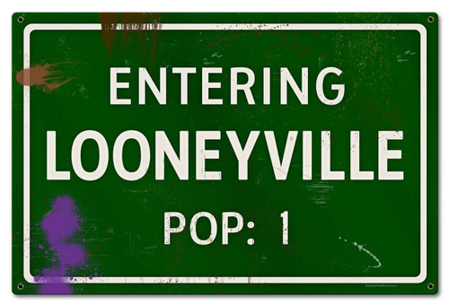 Looneyville Grunge Road Metal Sign 24 x 16 Inches