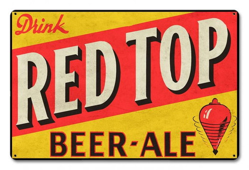 Red Top Beer Ale Metal Sign 18 x 12 Inches