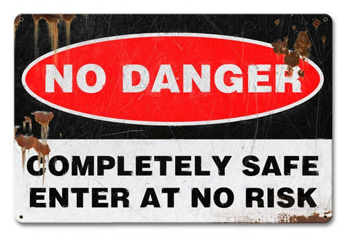 No Danger Distressed Metal Sign 18 x 12 Inches