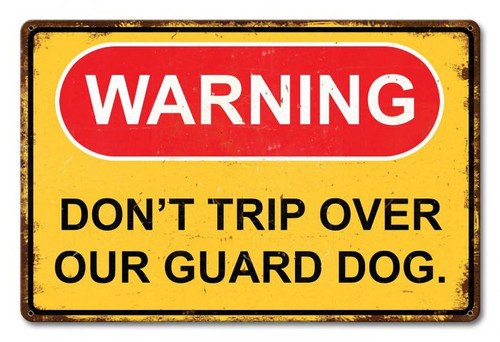 Warning Don't Trip Dog Distressed Metal Sign 18 x 12 Inches