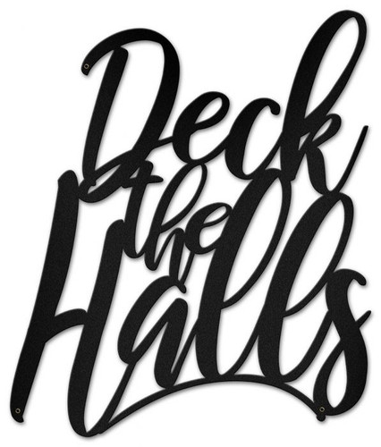 Deck The Halls Metal Sign 18 x 21 Inches