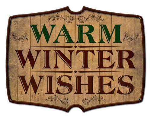 Warm Winter Wishes Metal Sign 22 x 17 Inches