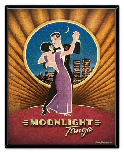 Moonlight Tango Metal Sign 24 x 30 Inches