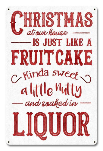 Christmas Fruitcake Metal Sign 12 x 18 Inches