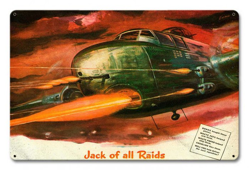 Jack Of All Raids Metal Sign 18 x 12 Inches