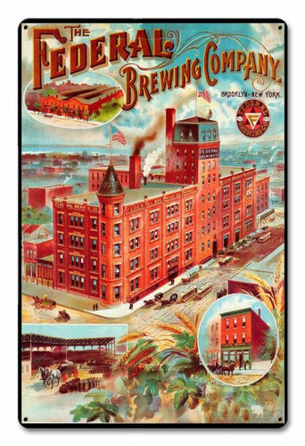 Federal Brewing Company Metal Sign 12 x 18 Inches