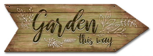 Garden This Way Metal Sign 18 x 6 Inches