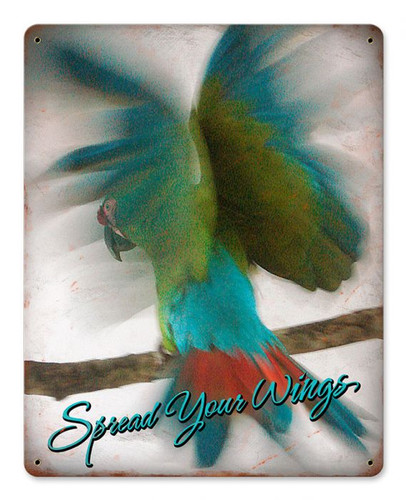 Spread Your Wings Metal Sign 12 x 15 Inches