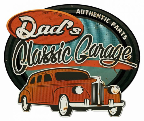Dad's Classic Garage Metal Sign 20 x 16 Inches