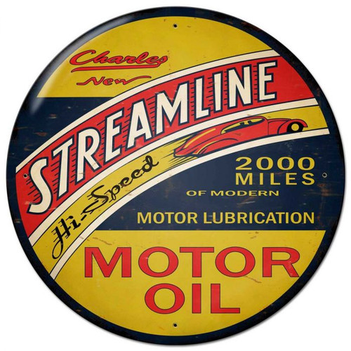 Streamline Motor Oil  Round Metal Sign 28 x 28 inches