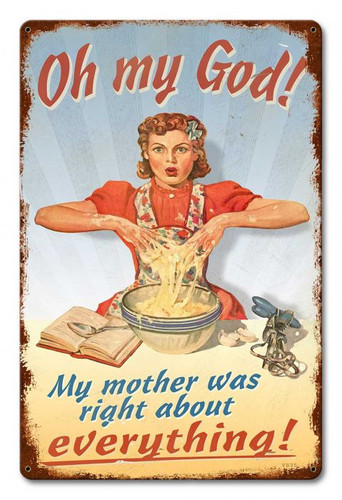 Retro Mother Was Right Metal Sign 12 x 18 Inches