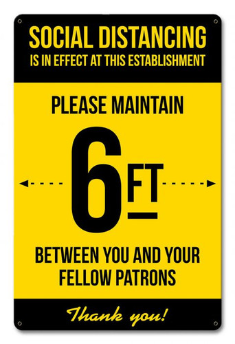 Social Distancing 6 Feet Metal Sign 12 x 18 Inches