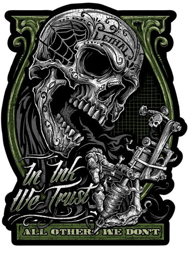 In Ink We Trust Metal Sign 13 x 17 Inches