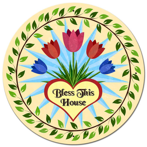 Bless This House Tulips Metal Sign 28 x 28 Inches