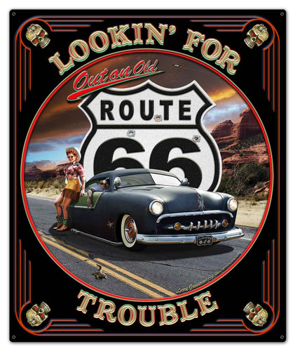 Lookin' For Trouble Metal Sign 30 x 36 Inches