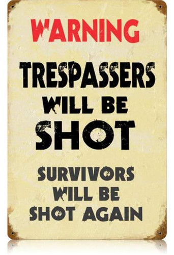 Vintage Trespassers Metal Sign 12 x 18 Inches