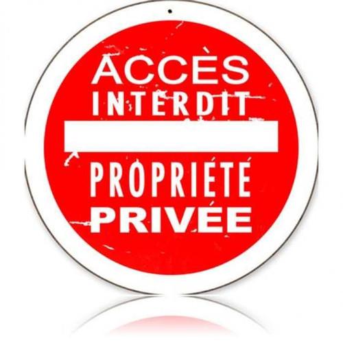 Retro Access Interdit Round Metal Sign  14 x 14 Inches