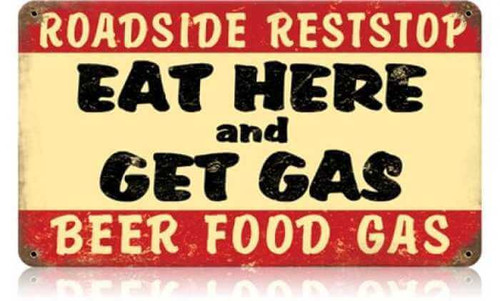 Retro Eat Here Get Gas Metal Sign 14 x 8 Inches