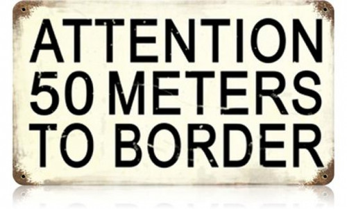 Retro 50 Meters to Border Metal Sign 14 x 8 Inches