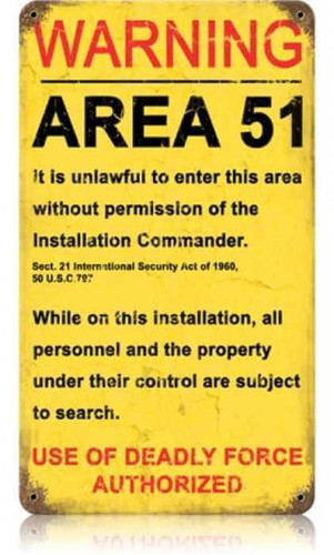Vintage Area 51 Metal Sign 8 x 14 Inches
