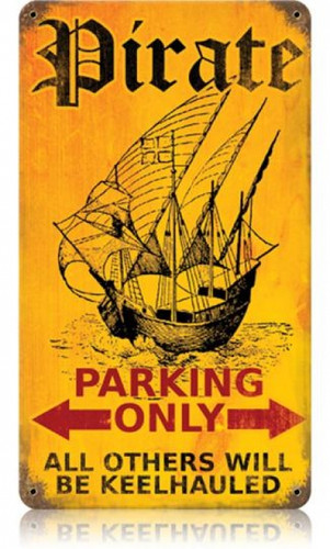 Vintage Pirate Parking Metal Sign 8 x 14 Inches
