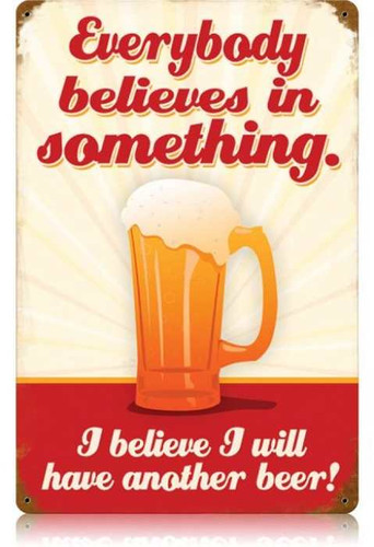 Vintage Believe Another Beer Metal Sign  12 x 18 Inches