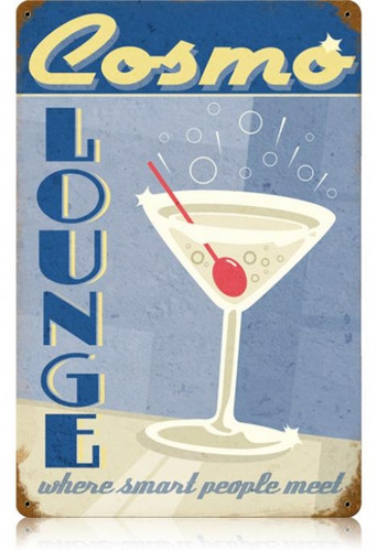 Vintage Cosmo lounge Metal Sign 12 x 18 Inches