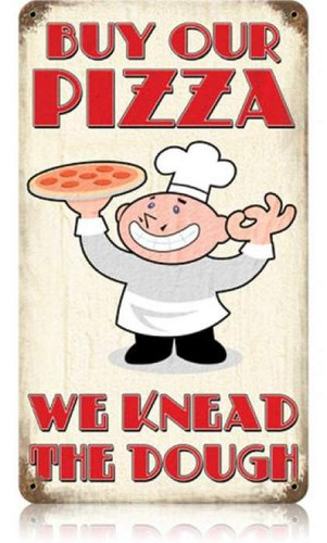 Vintage Buy Our Pizza Metal Sign 8 x 14 Inches