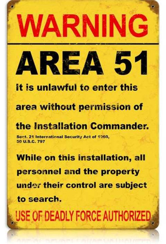 Vintage Area 51 Metal Sign  12 x 18 Inches